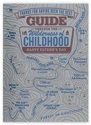 Childhood Wilderness Dad Card