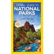Guide to National Parks of the United States - 8th Edition