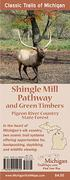 Shingle Mill Pathway & Green Timbers Map