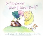Do Princesses Wear Hiking Boots?